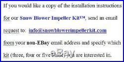 SNOW BLOWER IMPELLER KITT Three Blade
